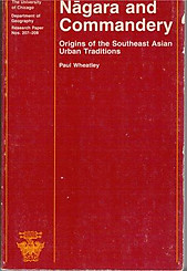 Nagara and Commandery: Origins of the Southeast Asian Urban Traditions --- Anthony Lamb, Januarius Gobilik, Marina Ardiyani & Axel Dalberg Poulsen