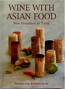 Wine with Asian Food - Patricia Guy & Edwin Soon