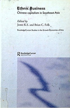 Ethnic Business Chinese Capitalism in Southeast Asia - K.S. Jomo & B.C. Folk (eds)