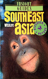 South East Asia Wildlife Guide - Hans-Ulrich Bernard (ed)