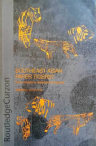 Southeast Asian Paper Tigers? - From Miracle to Debacle and Beyond