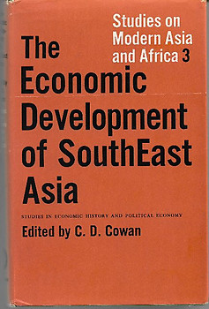 The Economic Development of Southeast Asia - CD Cowan (ed)