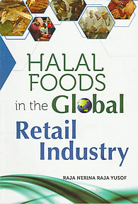 Halal Foods in The Global Retail Industry - Raja Nerina Raja Yusof
