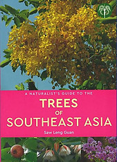 A Naturalist's Guide to the Trees of Southeast Asia - Saw Leng Guan