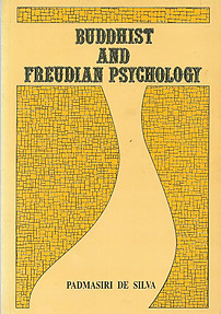 Buddhist and Freudian Psychology - Padmasiri De Silva