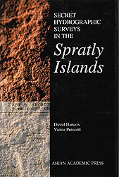Secret Hydrographic Surveys in the Spratly Islands - David Hancox & Victor Prescott