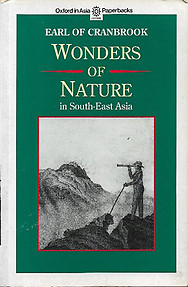 Wonders of Nature in South-East Asia - Earl of Cranbrook