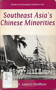 Southeast Asia's Chinese Minorities - Mary F Somers Heidhues