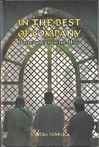 In the Best of Company: Postcards from the Hajj - Mike Gibby