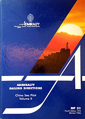 Admiralty Sailing Directions: China Sea Pilot Volume II - Hydrographer  of the Navy