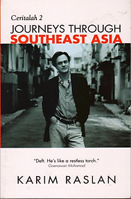Journeys Through Southeast Asia - Karim Raslan