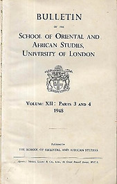 Bulletin of The School of Oriental and African Studies XII Parts 3 & 4 (1948)