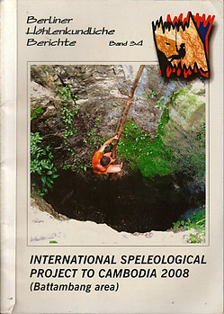 International Speleological Project to Cambodia 2008 - Michael Laumanns (ed