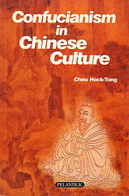 Confucianism in Chinese Culture - Cheu Hock-Tong (ed)