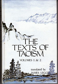 The Texts of Taoism (Volumes 1 & 2) - James Legge (Trans)