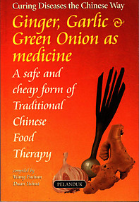 Ginger, Garlic & Green Onions As Medicine - Wang Fuchin & Duan Yuhua