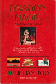 Dragon Magic: My Feng Shui Stories - Lillian Too