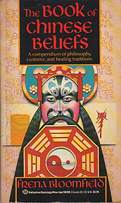 Book of Chinese Beliefs - Frena Bloomfield