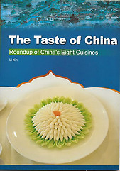 The Taste of China: Roundup of China's Eight Cuisines - Li Xin