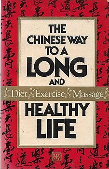 The Chinese Way to a Long and Healthy Life