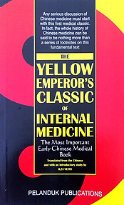 The Yellow Emperor's Classic of Internal Medicine - Ilza Veith (trans)