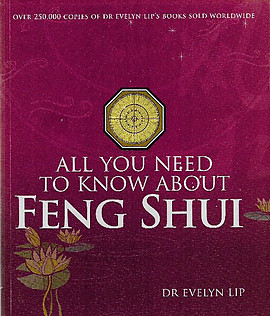 All You Need to Know About Feng Shui - Evelyn Lip