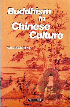 Buddhism in Chinese Culture - Cheu Hock-Tong (ed)