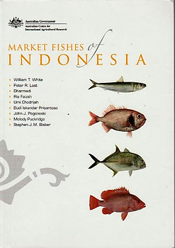 Market Fishes of Indonesia - William T. White, Peter R. Last, Dharmadi & Others