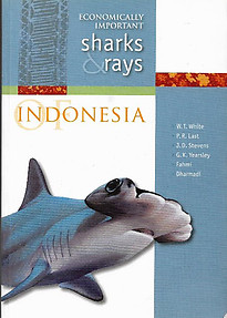 Economically Important Sharks and Rays Indonesia - W.T. White, P.R.Last & Others