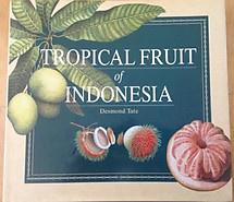 Tropical Fruit of Indonesia - Desmond Tate