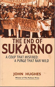The End of Sukarno A Coup That Misfired, a Purge That Ran Wild