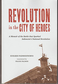 Revolution in the City of Heroes - Suhario Padmodiwiryo