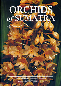 Orchids of Sumatra - J. B. Comber