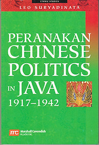 Peranakan Chinese Politics In Java - Leo Suryadinata