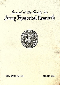 Journal of the Society for Army Historical Research Volume LVIII No 233 Spring 1980