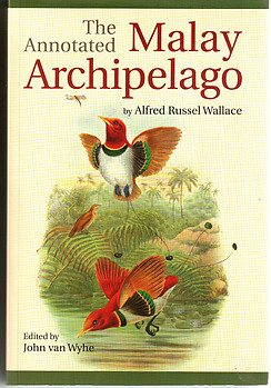 The Malay Archipelago - Alfred Russell Wallace (new edition)