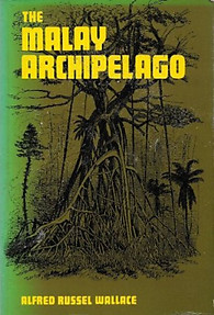 The Malay Archipelago -Alfred Russell Wallace