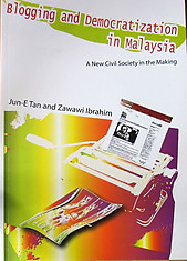 Blogging and Democratization in Malaysia - Tan Jun-E and Zawawi Ibrahim