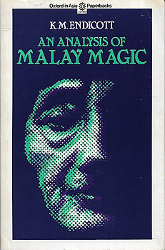 An Analysis of Malay Magic - Kirk Michael Endicott