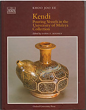 Kendi Pouring Vessels in the University of Malaya Collection - Khoo Joo Ee