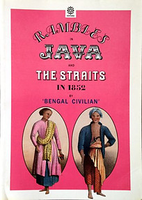 Rambles in Java and the Straits in 1852 - Charles Walter Kinloch