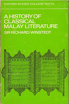 A History of Classical Malay Literature - Richard Winstedt
