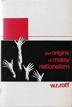 The Origins of Malay Nationalism - William R. Roff (paperback)