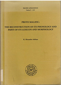 Proto-Malayic: the reconstruction of its phonology etc -  K. Alexander Adelaar