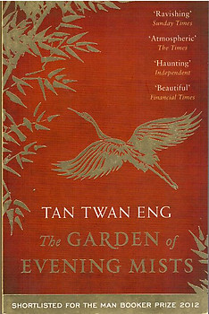 the garden of evening mists tan twan eng - The Garden Of Evening Mists