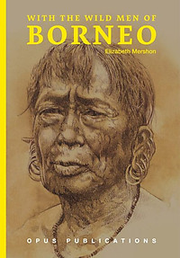With the Wild Men of Borneo - Elizabeth Mershon