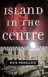 Island in the Centre - Rex Shelley