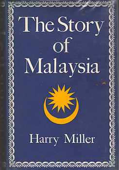 The Story of Malaysia - Harry Miller