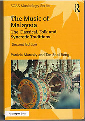 The Music of Malaysia The Classical, Folk, and Syncretic Traditions  - Matusky