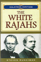 The White Rajahs - Steven Runciman